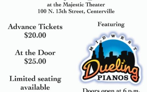 Dueling Pianos – Join us for a hilarious Interactive High-Energy show on Saturday April, 8 at the Majestic Theater!  Will be a great evening of fun and entertainment!
